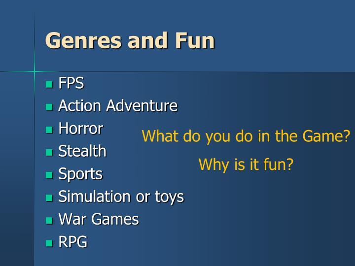 Genres and fun