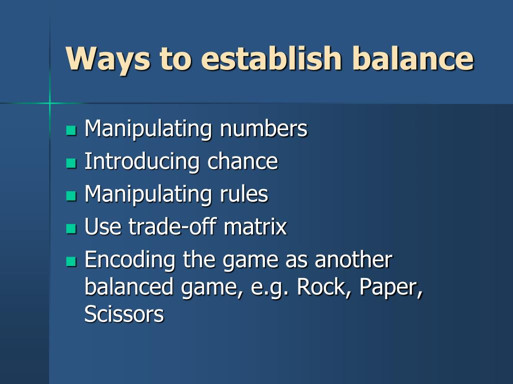 Ways to establish balance