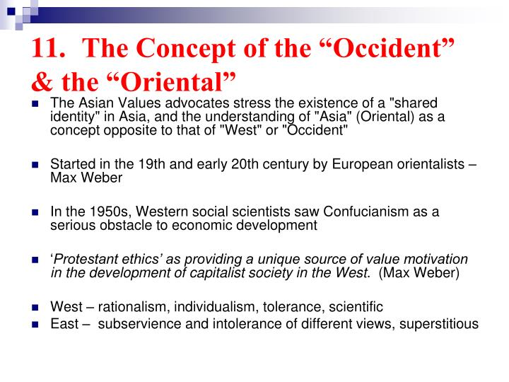 "11.	The Concept of the ""Occident"" & the ""Oriental"""