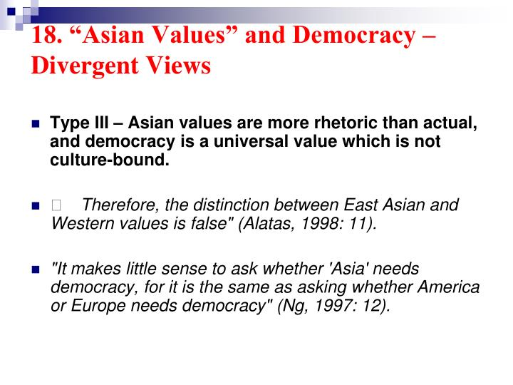 "18. ""Asian Values"" and Democracy –"