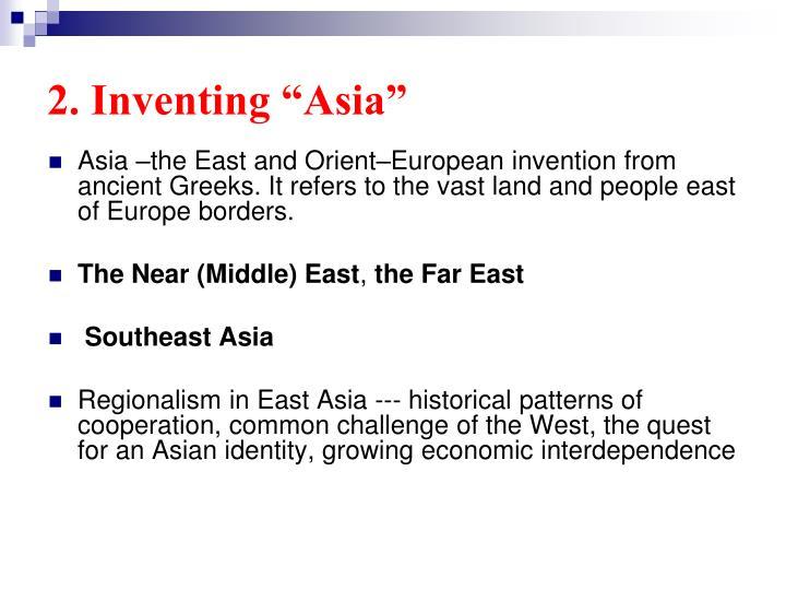 """2. Inventing """"Asia"""""""