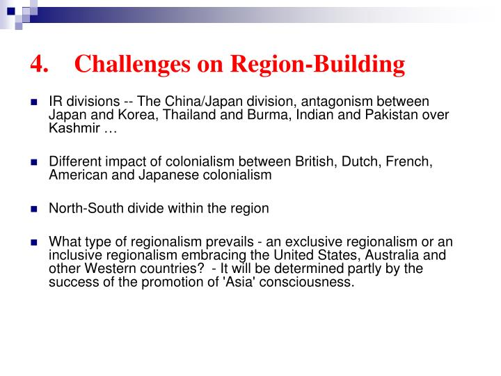 4.    Challenges on Region-Building