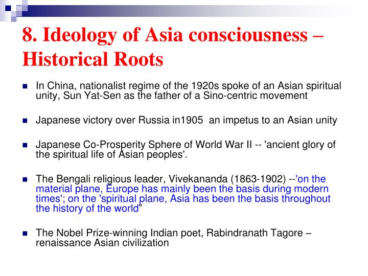 8. Ideology of Asia consciousness – Historical Roots
