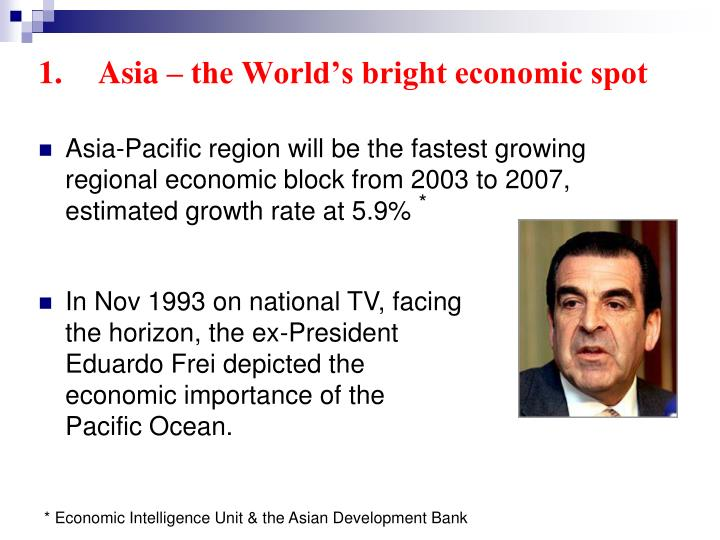 Asia – the World's bright economic spot