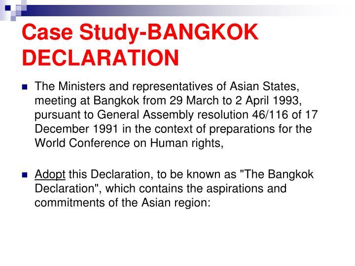 Case Study-BANGKOK DECLARATION