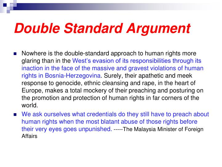Double Standard Argument
