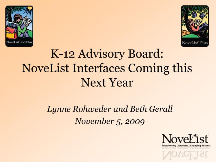 K 12 advisory board novelist interfaces coming this next year l.jpg