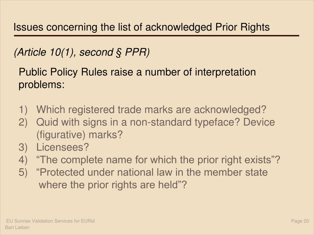 Issues concerning the list of acknowledged Prior Rights