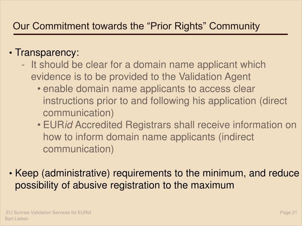 "Our Commitment towards the ""Prior Rights"" Community"