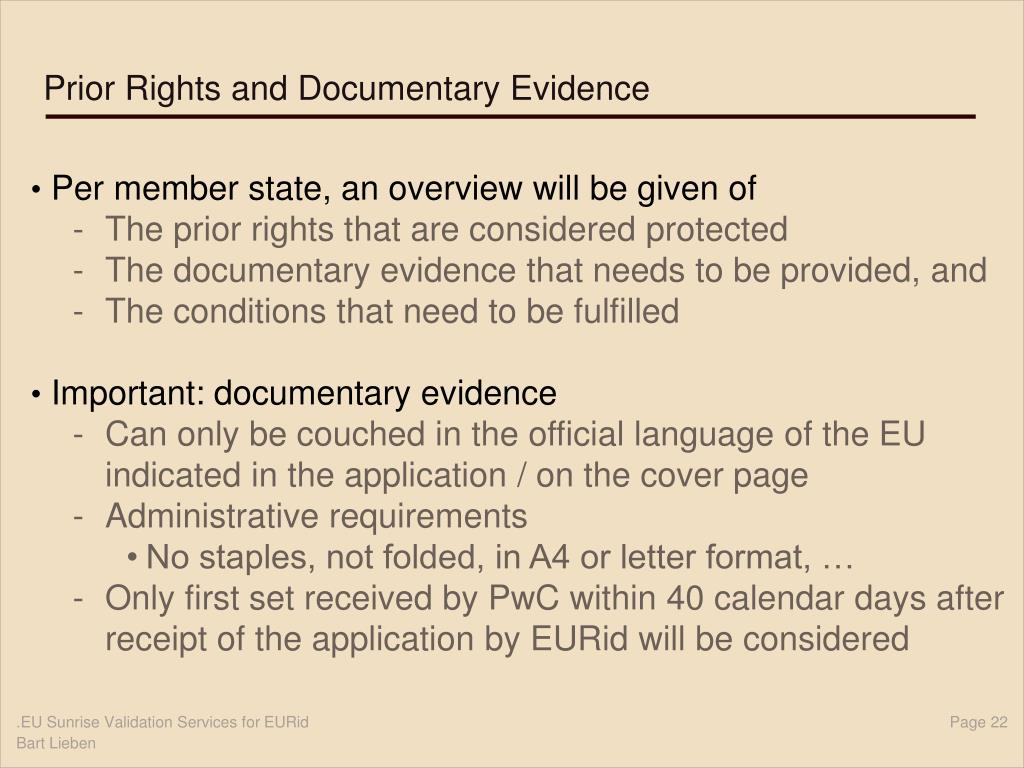Prior Rights and Documentary Evidence