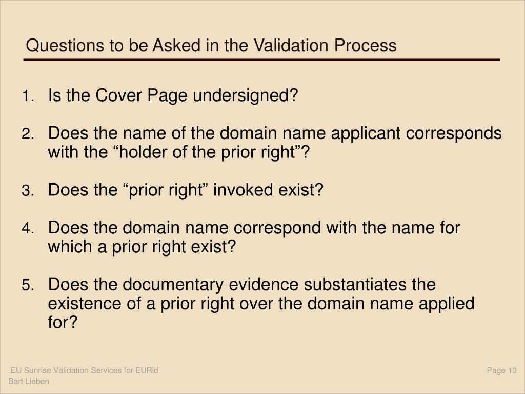 Questions to be Asked in the Validation Process