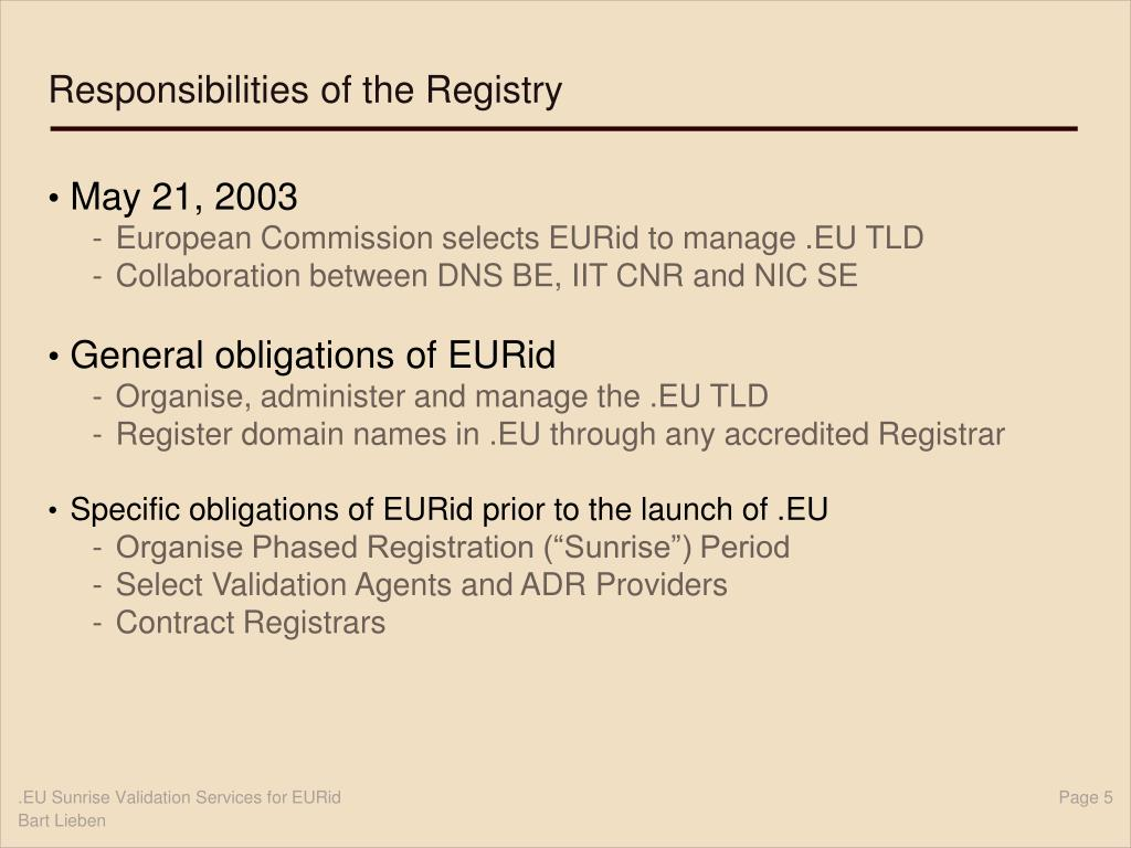 Responsibilities of the Registry
