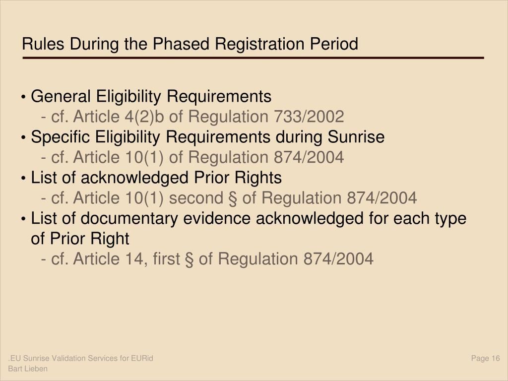 Rules During the Phased Registration Period
