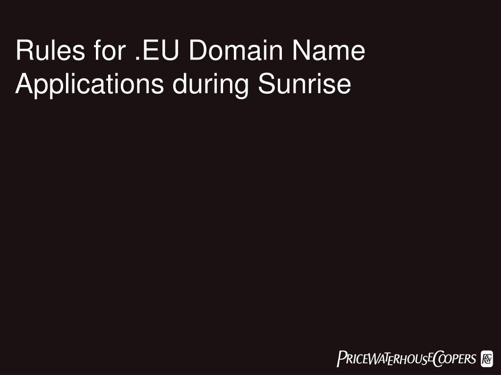 Rules for .EU Domain Name Applications during Sunrise