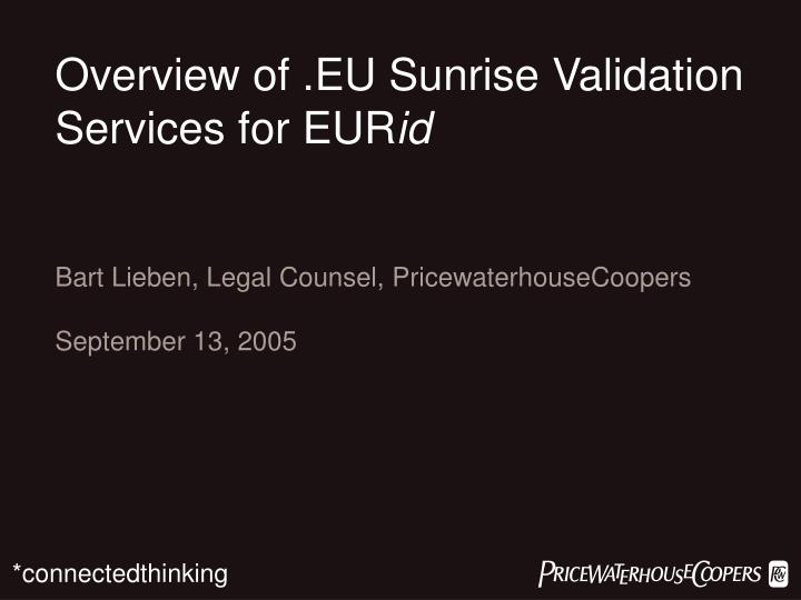 Overview of .EU Sunrise Validation Services for EUR