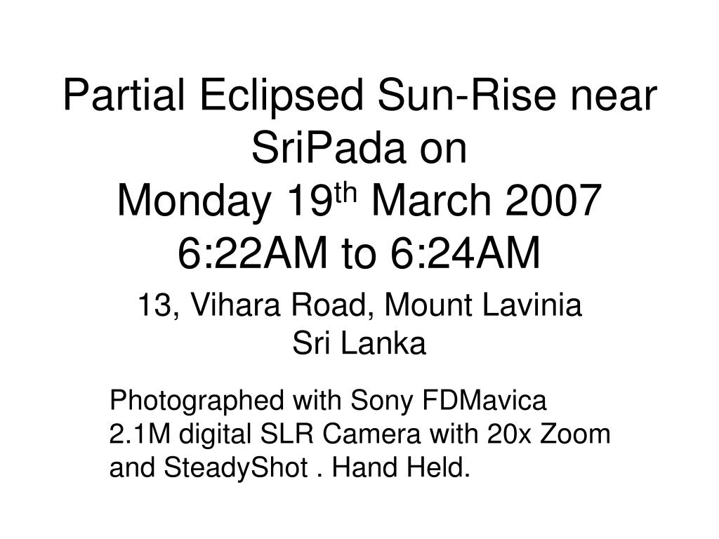 Partial Eclipsed Sun-Rise near SriPada on