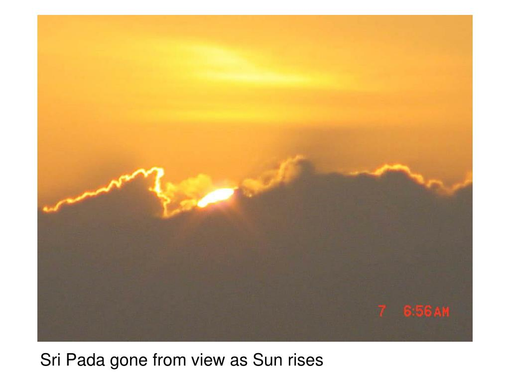 Sri Pada gone from view as Sun rises