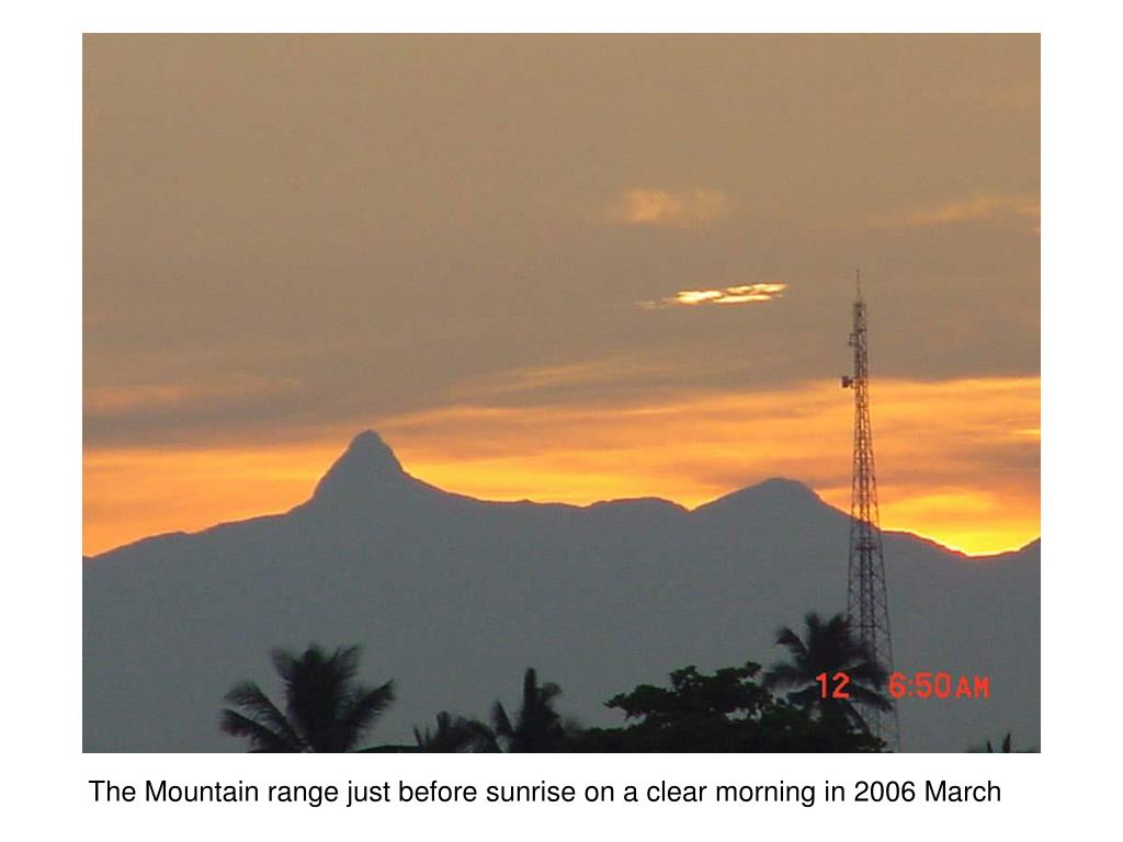 The Mountain range just before sunrise on a clear morning in 2006 March