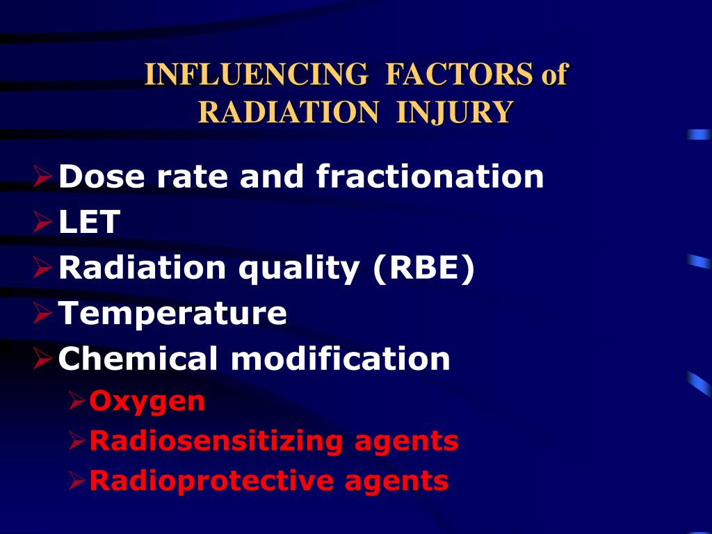 INFLUENCING  FACTORS of  RADIATION  INJURY