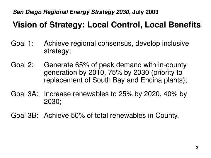 San diego regional energy strategy 2030 july 2003 vision of strategy local control local benefits