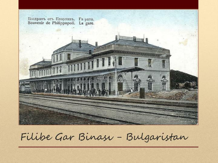Filibe Gar Binas - Bulgaristan