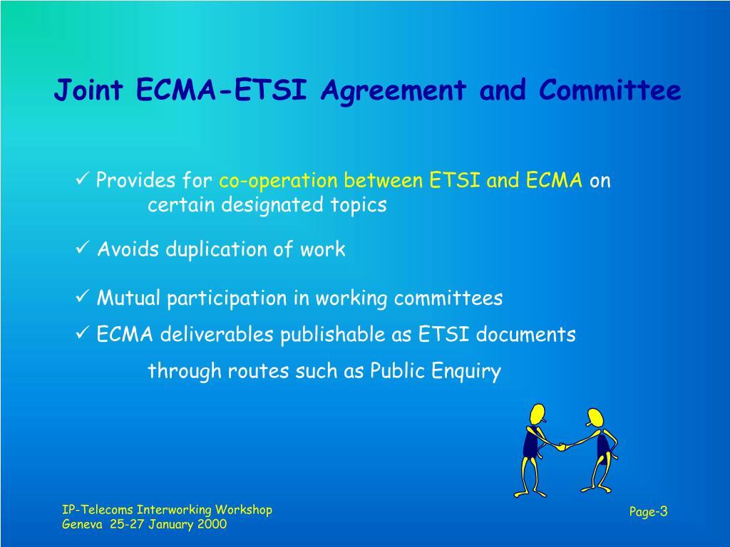 Joint ECMA-ETSI Agreement and Committee