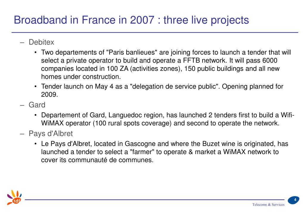 Broadband in France in 2007 : three live projects