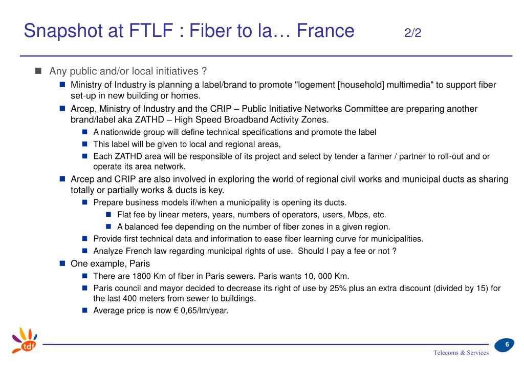 Snapshot at FTLF : Fiber to la… France