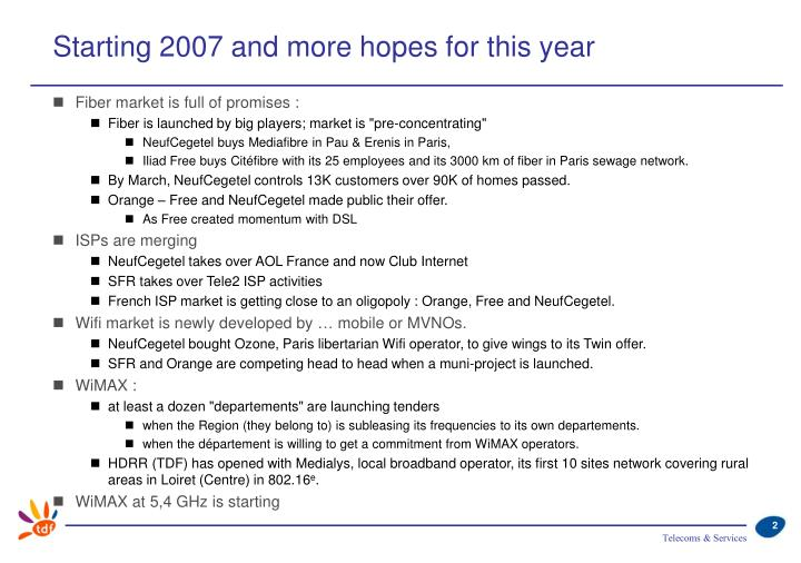 Starting 2007 and more hopes for this year