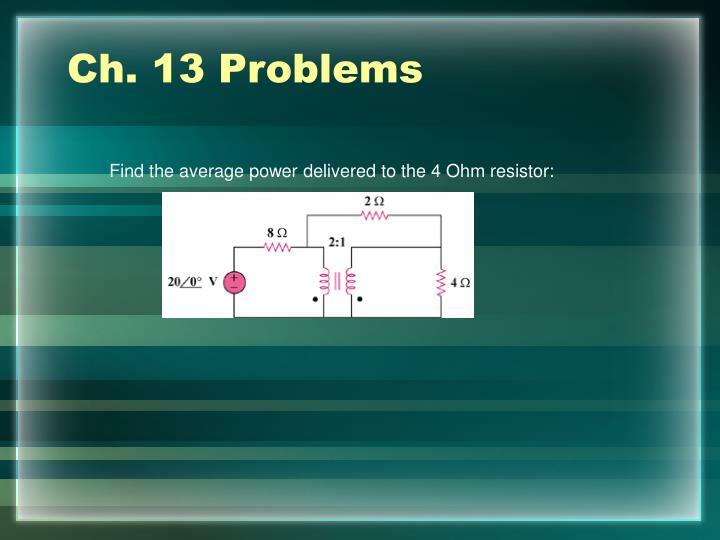 Ch. 13 Problems