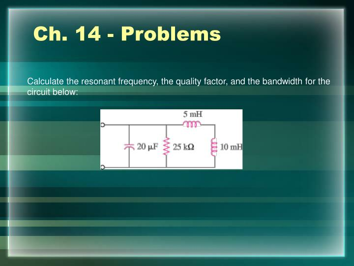 Ch. 14 - Problems