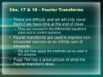 chs 17 18 fourier transforms