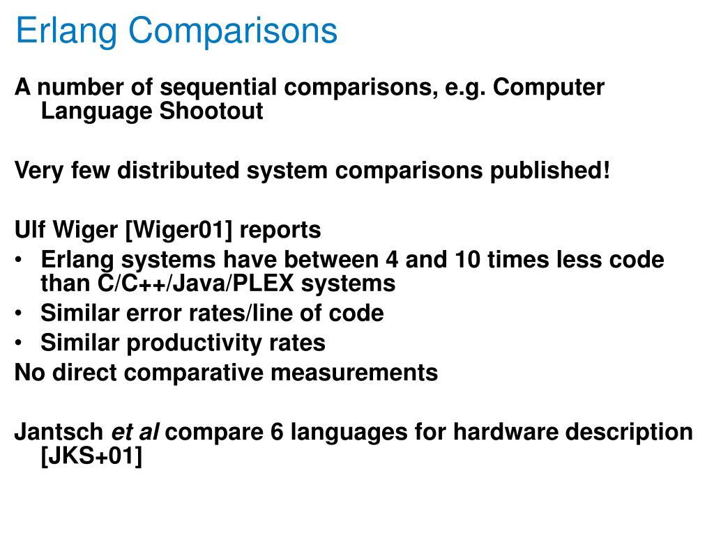 Erlang Comparisons