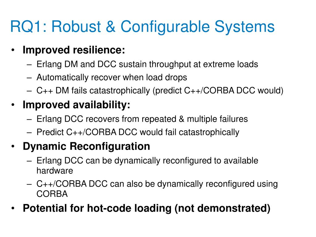 RQ1: Robust & Configurable Systems