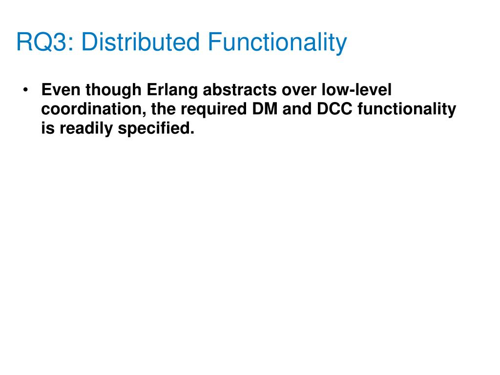 RQ3: Distributed Functionality