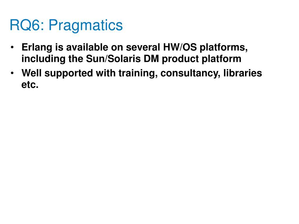 RQ6: Pragmatics