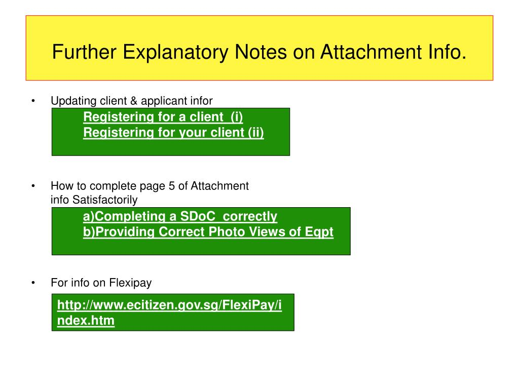 Further Explanatory Notes on Attachment Info.