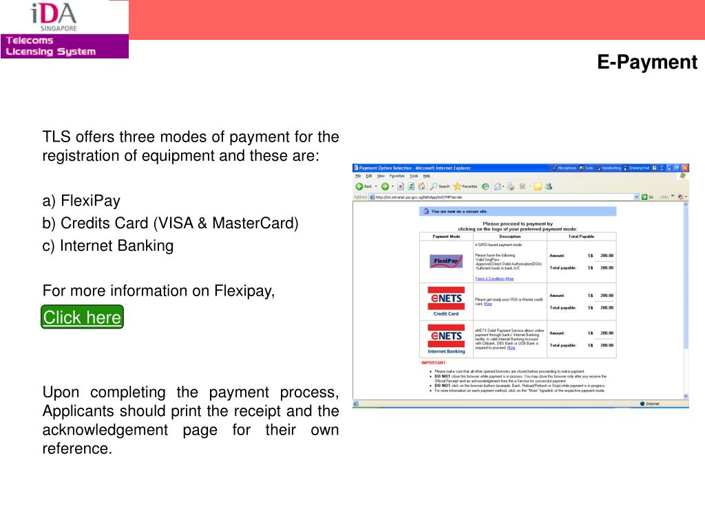 TLS offers three modes of payment for the registration of equipment and these are: