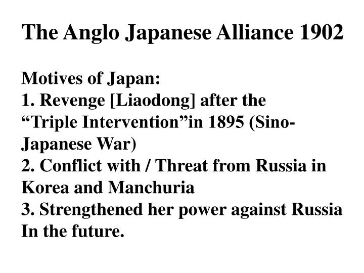 The Anglo Japanese Alliance 1902