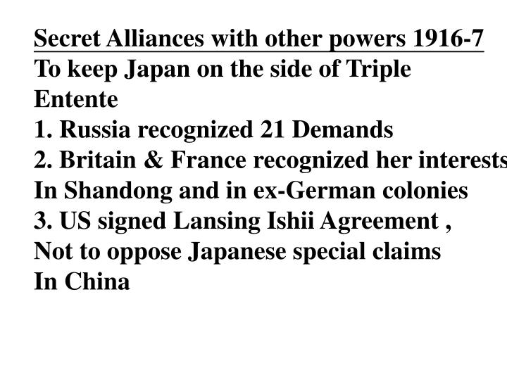 Secret Alliances with other powers 1916-7