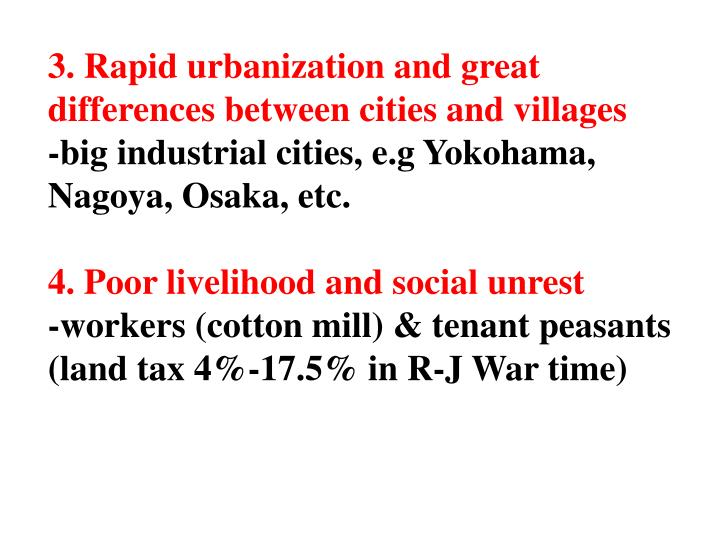 3. Rapid urbanization and great