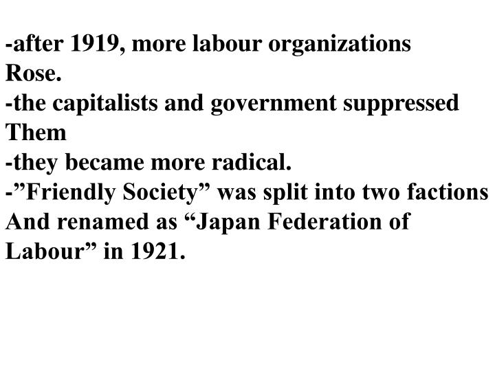 -after 1919, more labour organizations
