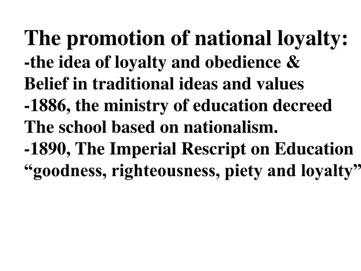 The promotion of national loyalty: