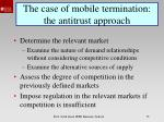 the case of mobile termination the antitrust approach