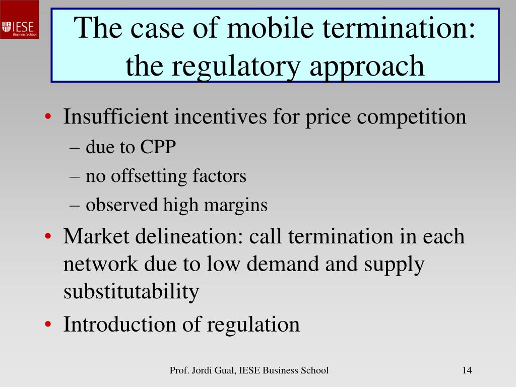 The case of mobile termination: the regulatory approach