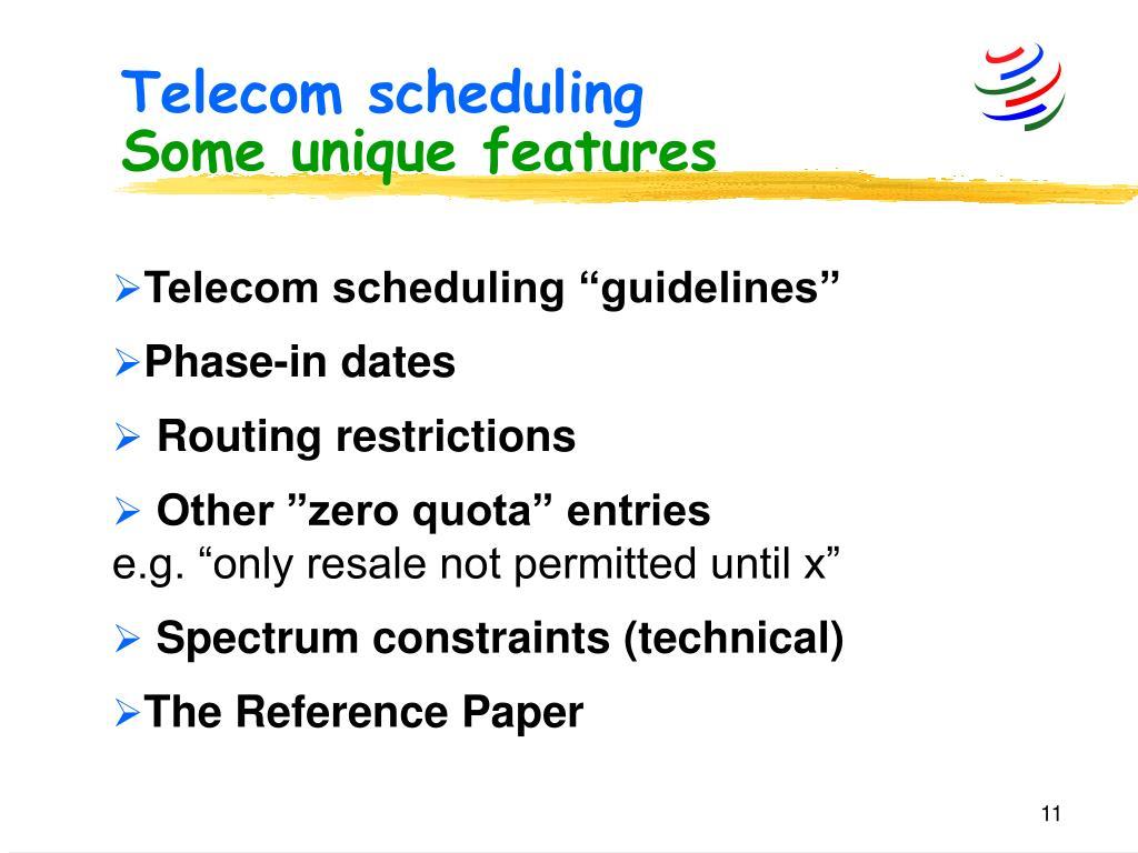 Telecom scheduling