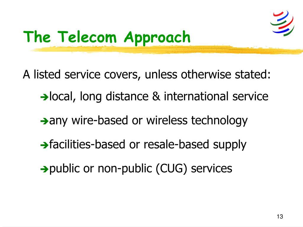 The Telecom Approach