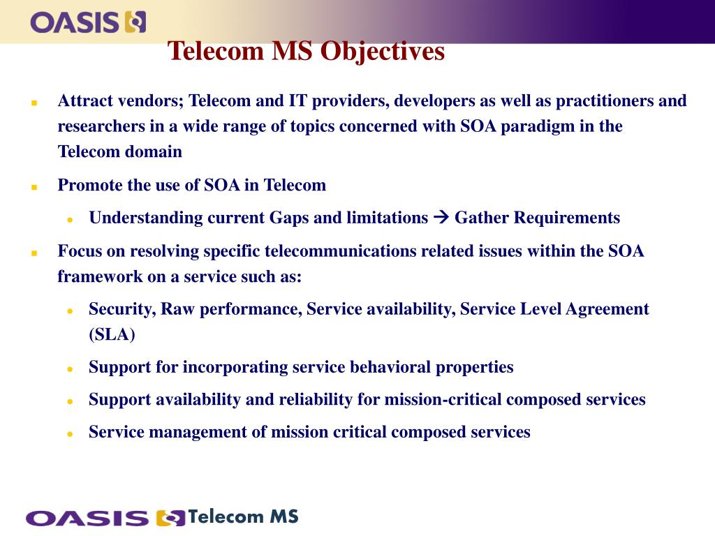 Telecom MS Objectives