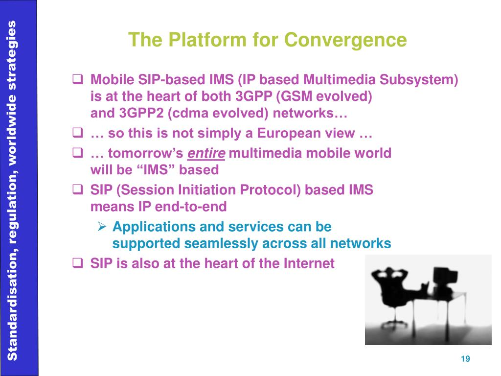 The Platform for Convergence