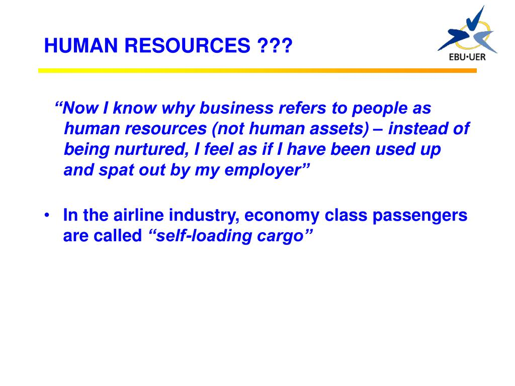 HUMAN RESOURCES ???